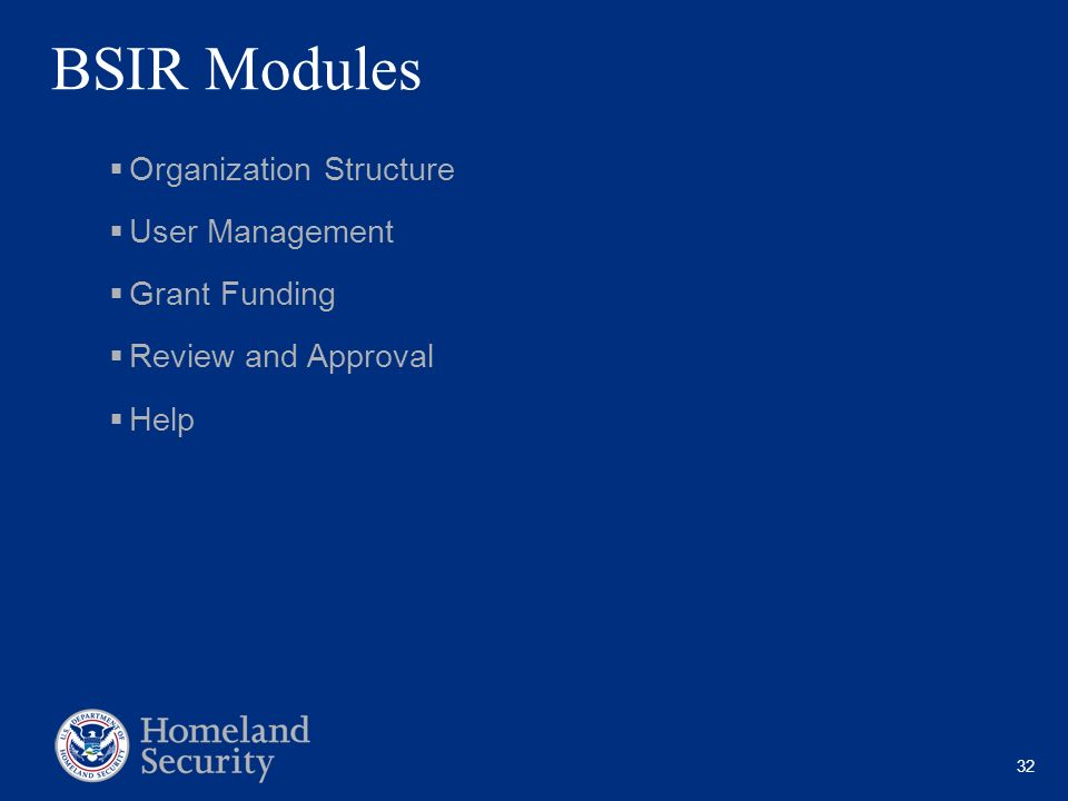 BSIR Modules Organization Structure User Management Grant Funding