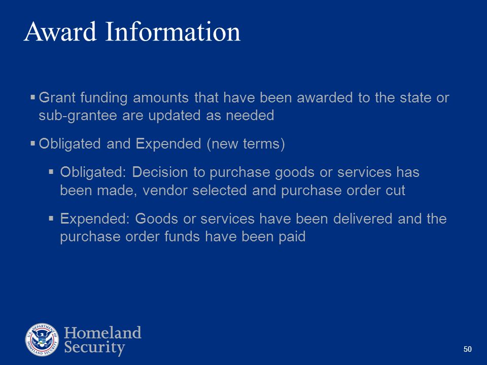 Award Information Grant funding amounts that have been awarded to the state or sub-grantee are updated as needed.