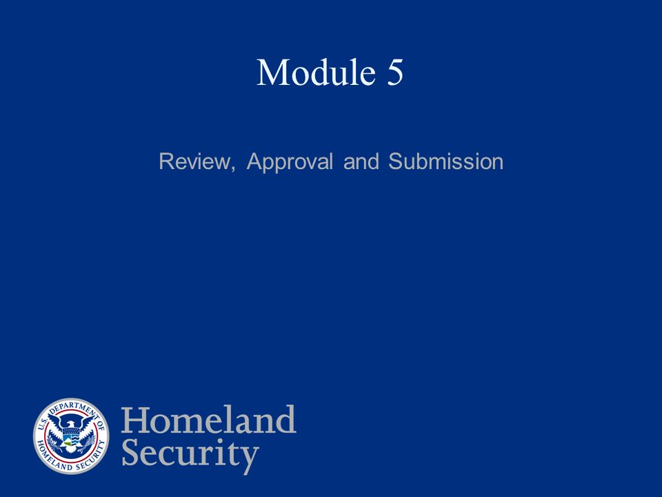 Review, Approval and Submission