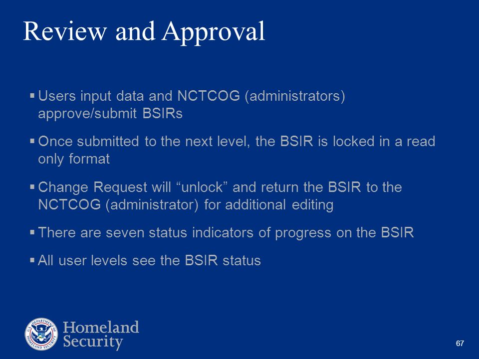 Review and Approval Users input data and NCTCOG (administrators) approve/submit BSIRs.