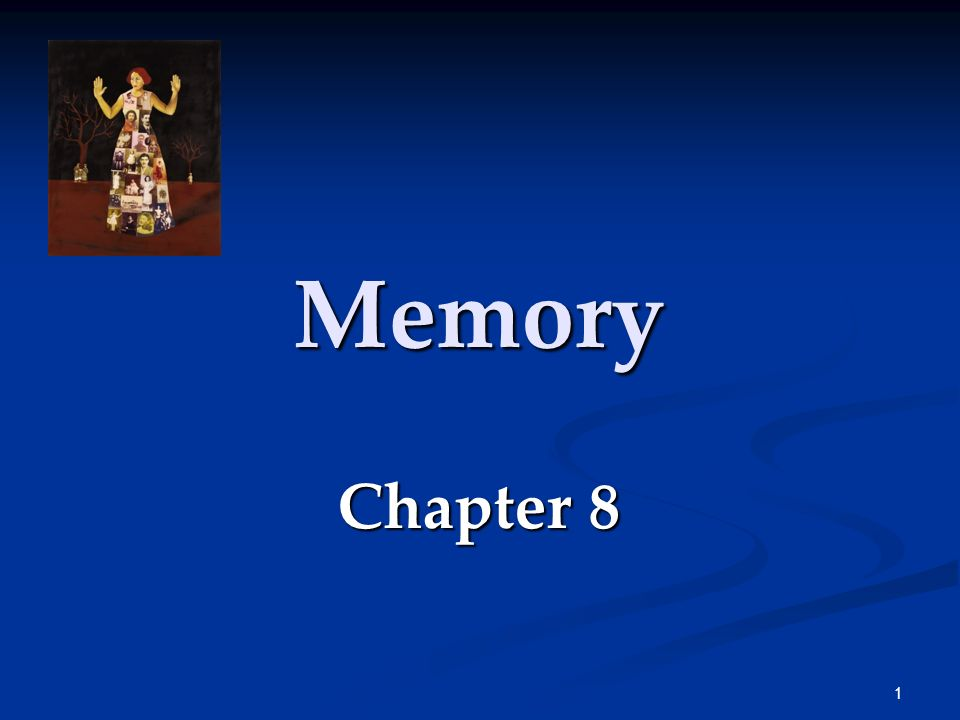 Memory Chapter 8