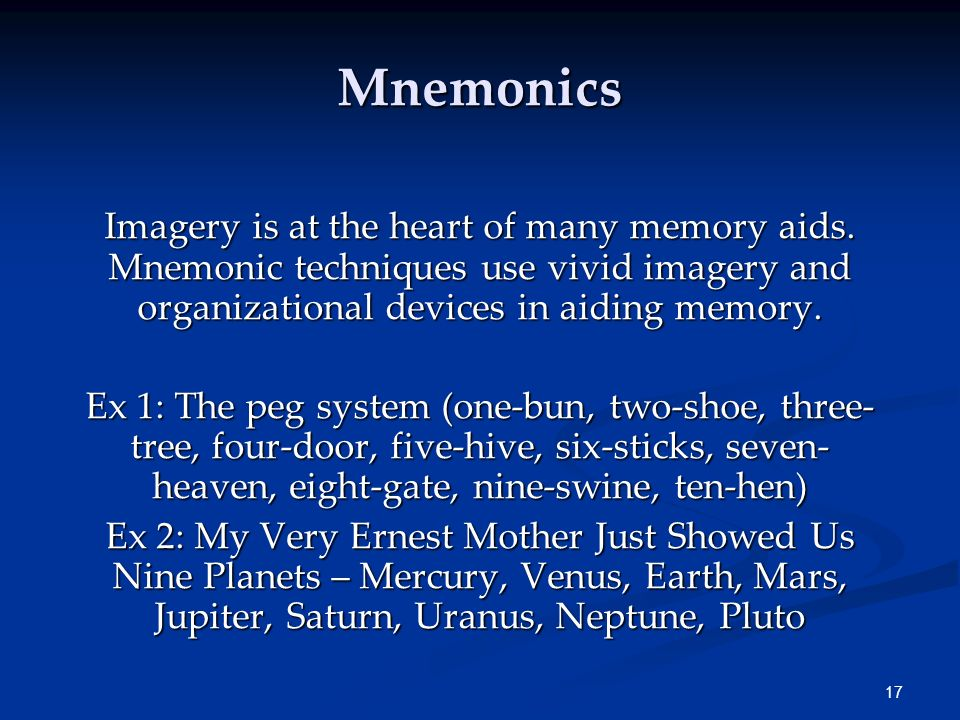 Mnemonics Imagery is at the heart of many memory aids. Mnemonic techniques use vivid imagery and organizational devices in aiding memory.