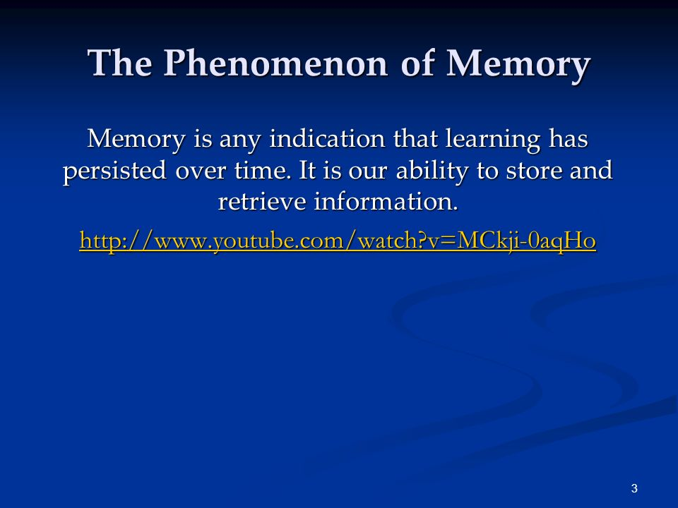 The Phenomenon of Memory