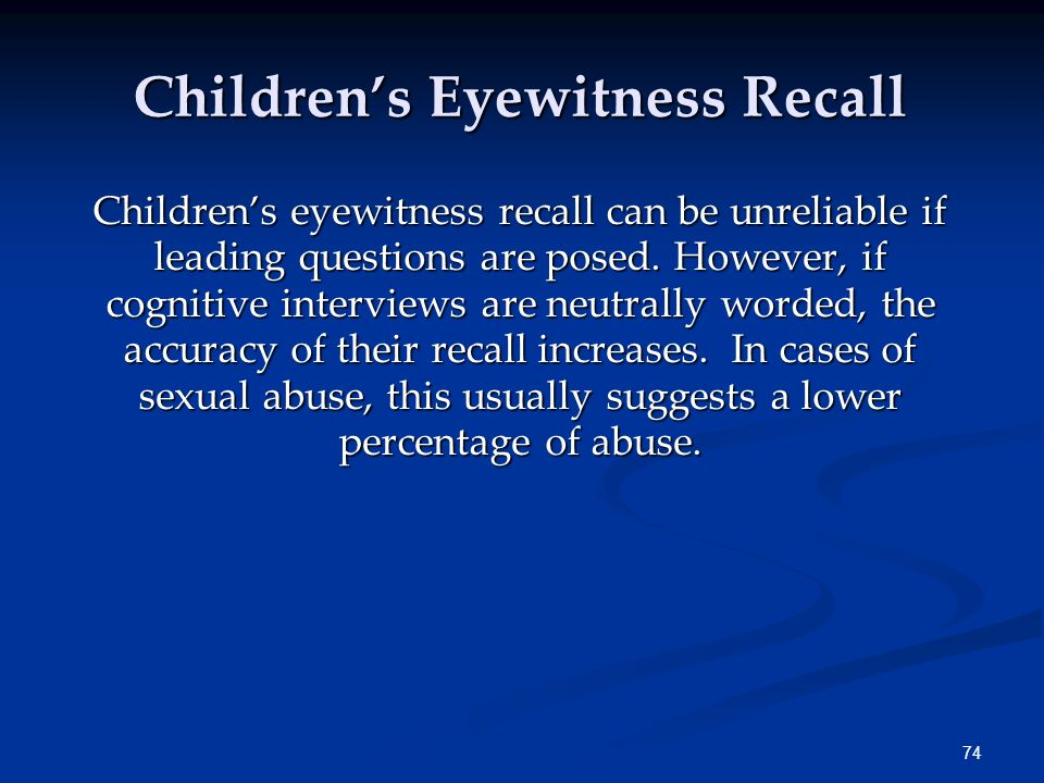 Children's Eyewitness Recall