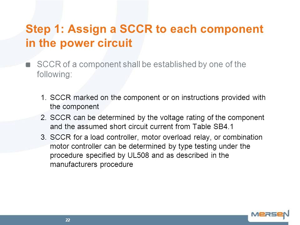 Step 1: Assign a SCCR to each component in the power circuit