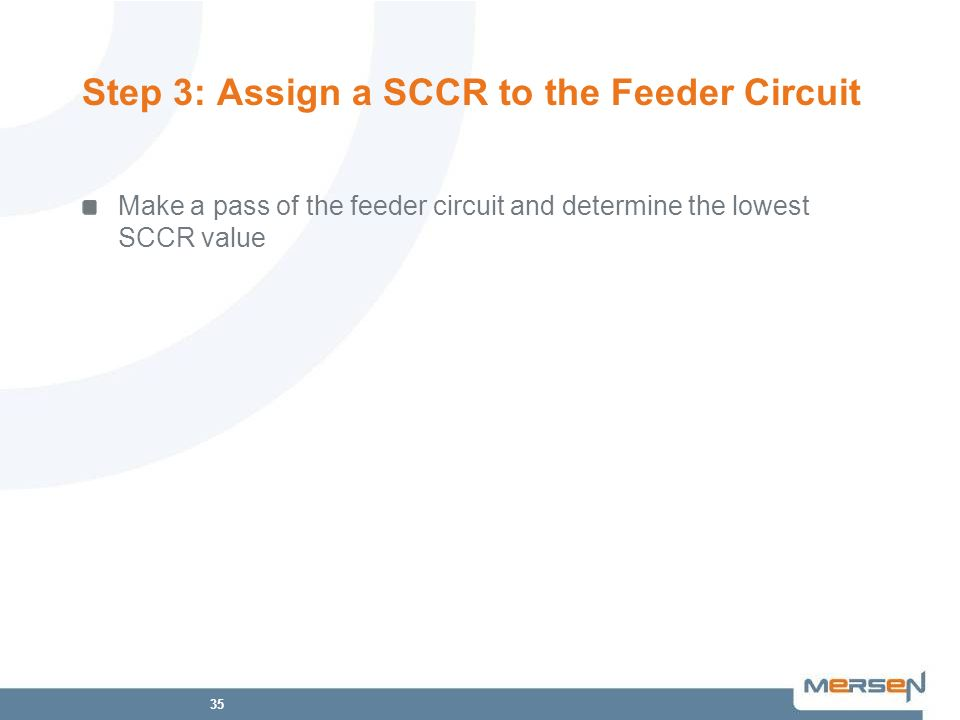 Step 3: Assign a SCCR to the Feeder Circuit