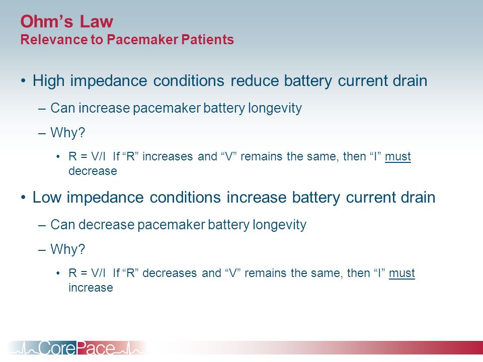 Ohm's Law Relevance to Pacemaker Patients