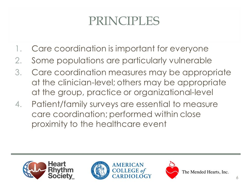 Principles Care coordination is important for everyone
