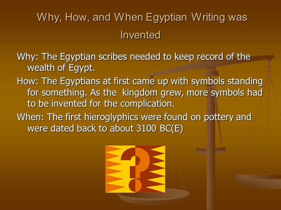 Why, How, and When Egyptian Writing was Invented