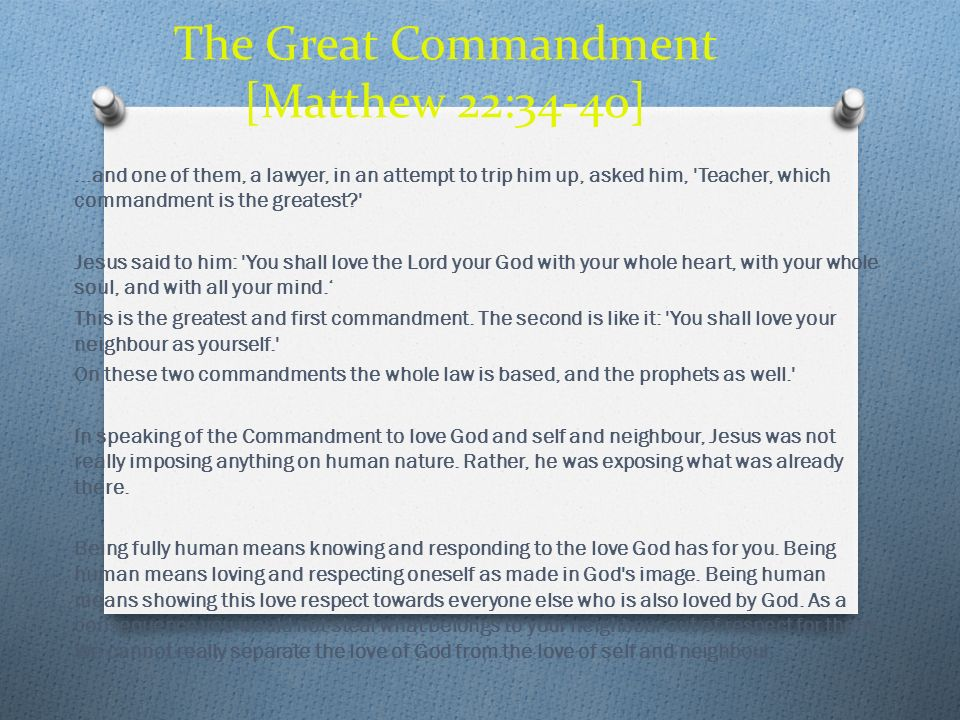 The Great Commandment [Matthew 22:34-40]