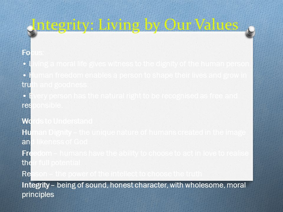 Integrity: Living by Our Values