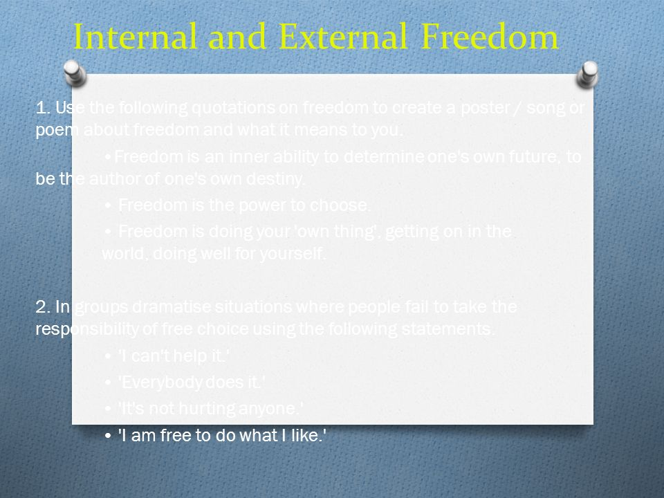 Internal and External Freedom