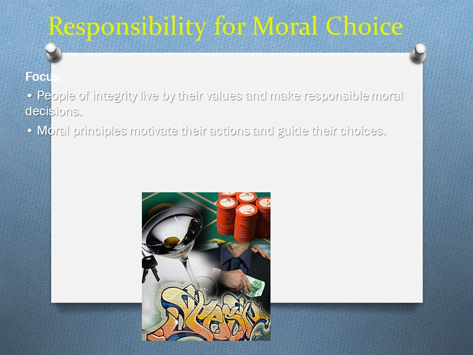 Responsibility for Moral Choice