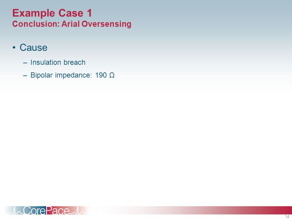 Example Case 1 Conclusion: Arial Oversensing