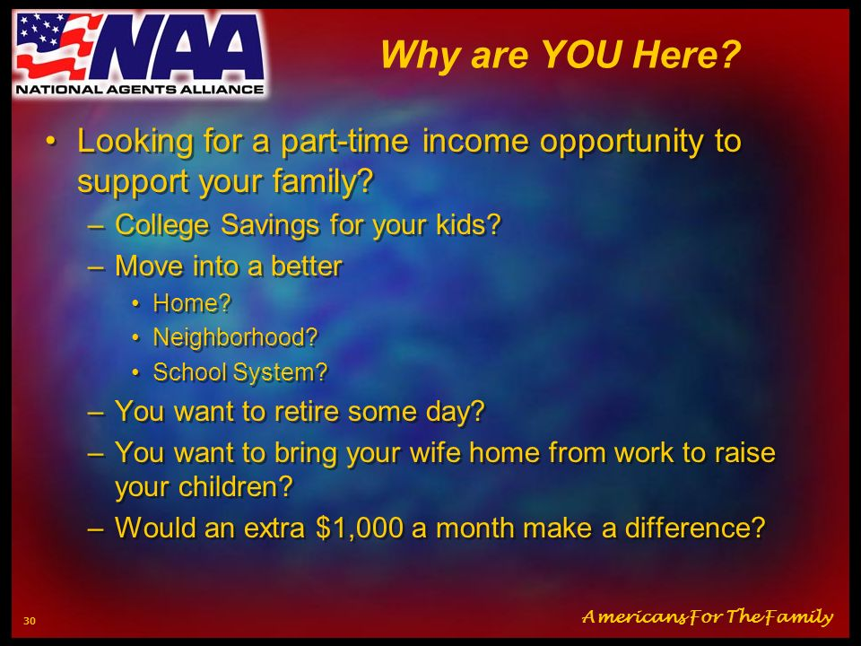 Why are YOU Here Looking for a part-time income opportunity to support your family College Savings for your kids