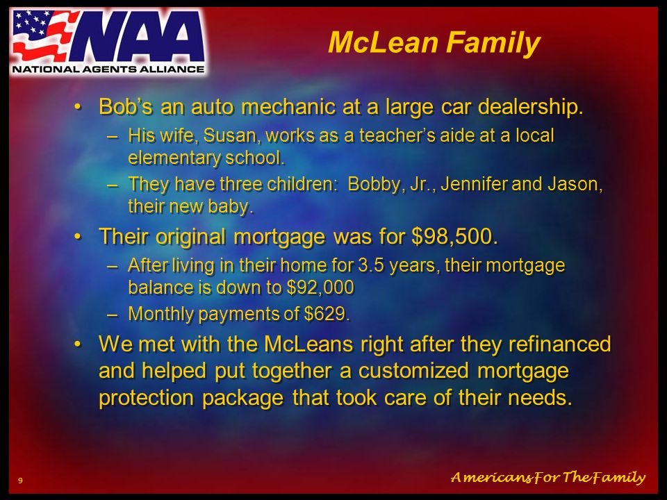 McLean Family Bob's an auto mechanic at a large car dealership.