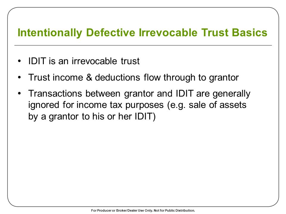 Intentionally Defective Irrevocable Trust Basics