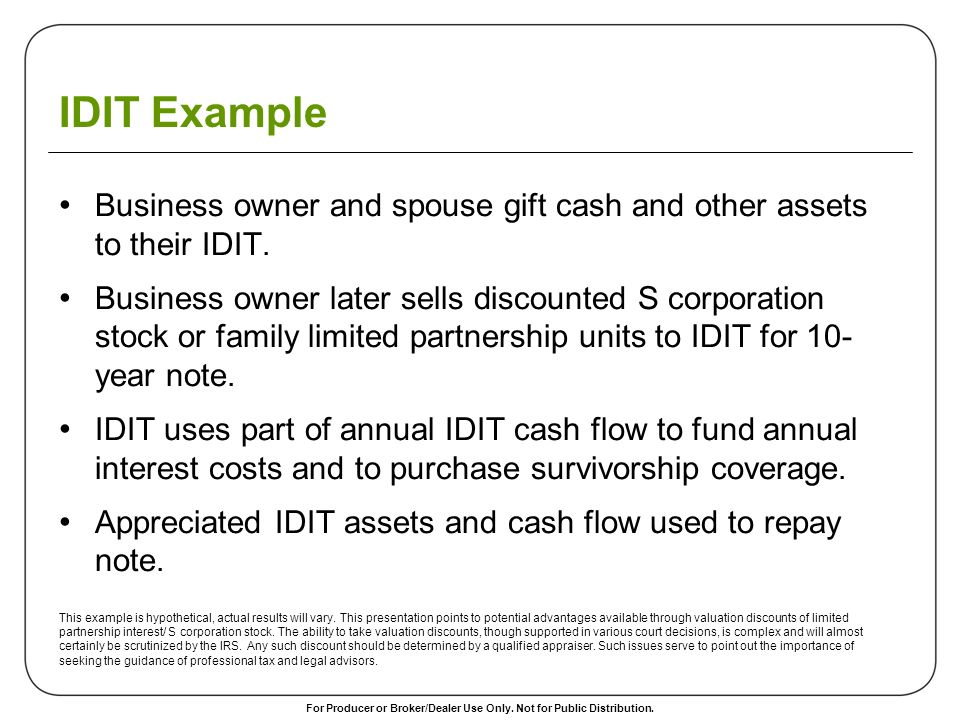IDIT Example Business owner and spouse gift cash and other assets to their IDIT.