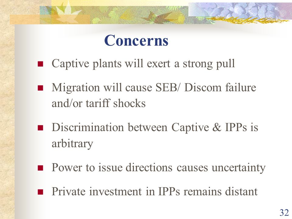 Concerns Captive plants will exert a strong pull