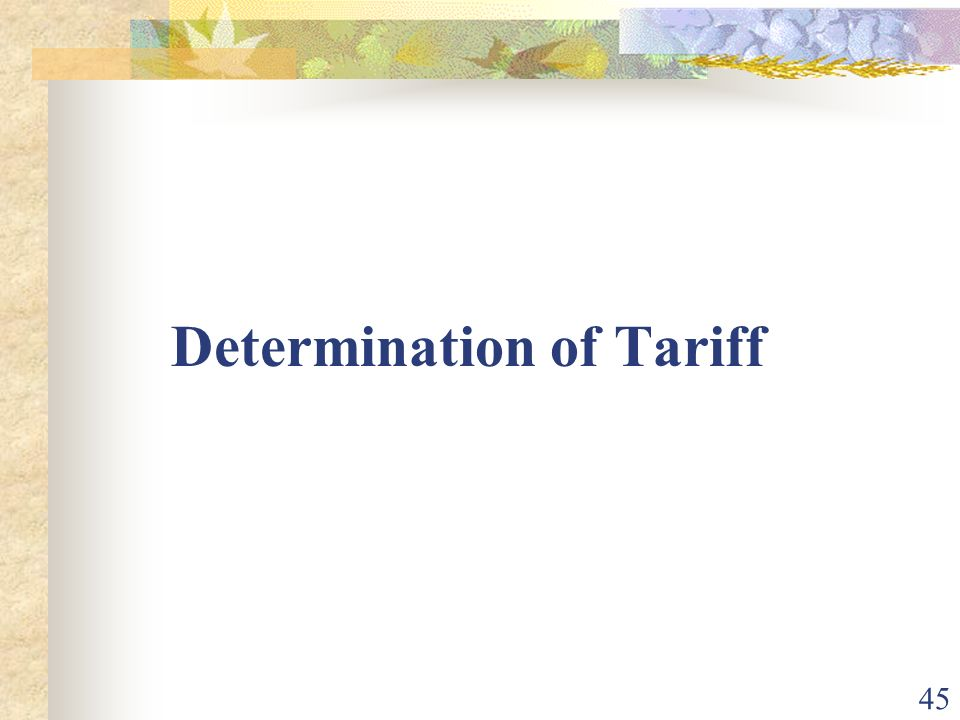 Determination of Tariff