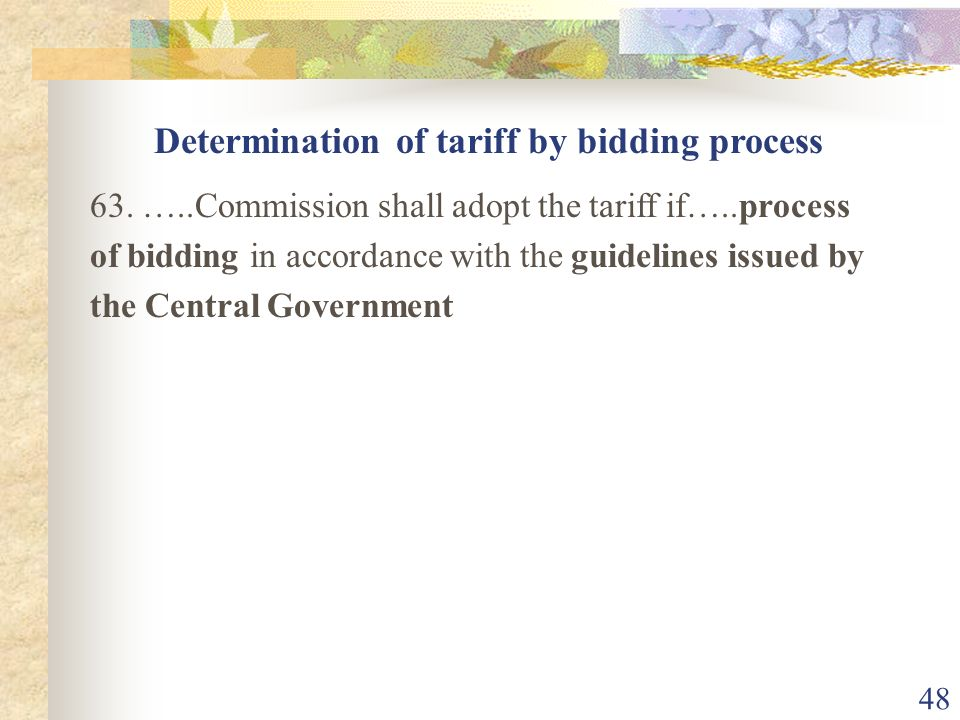 Determination of tariff by bidding process