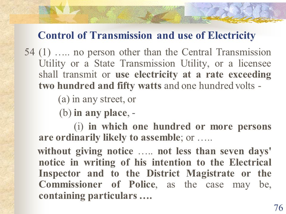 Control of Transmission and use of Electricity