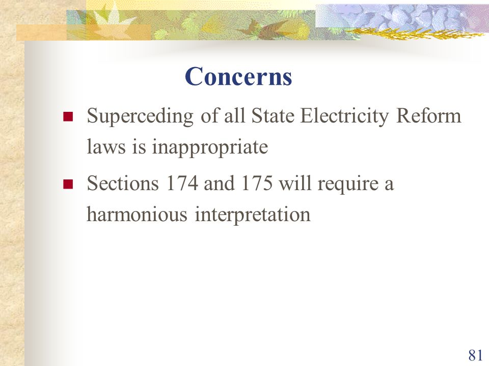 Concerns Superceding of all State Electricity Reform laws is inappropriate.