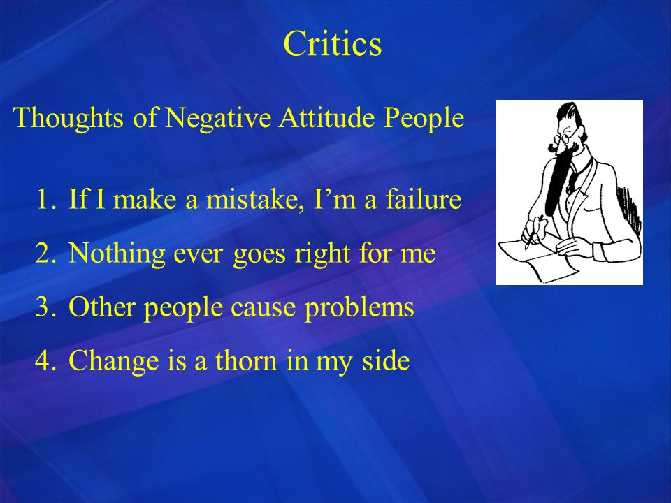 Critics Thoughts of Negative Attitude People