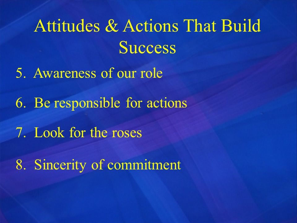 Attitudes & Actions That Build Success