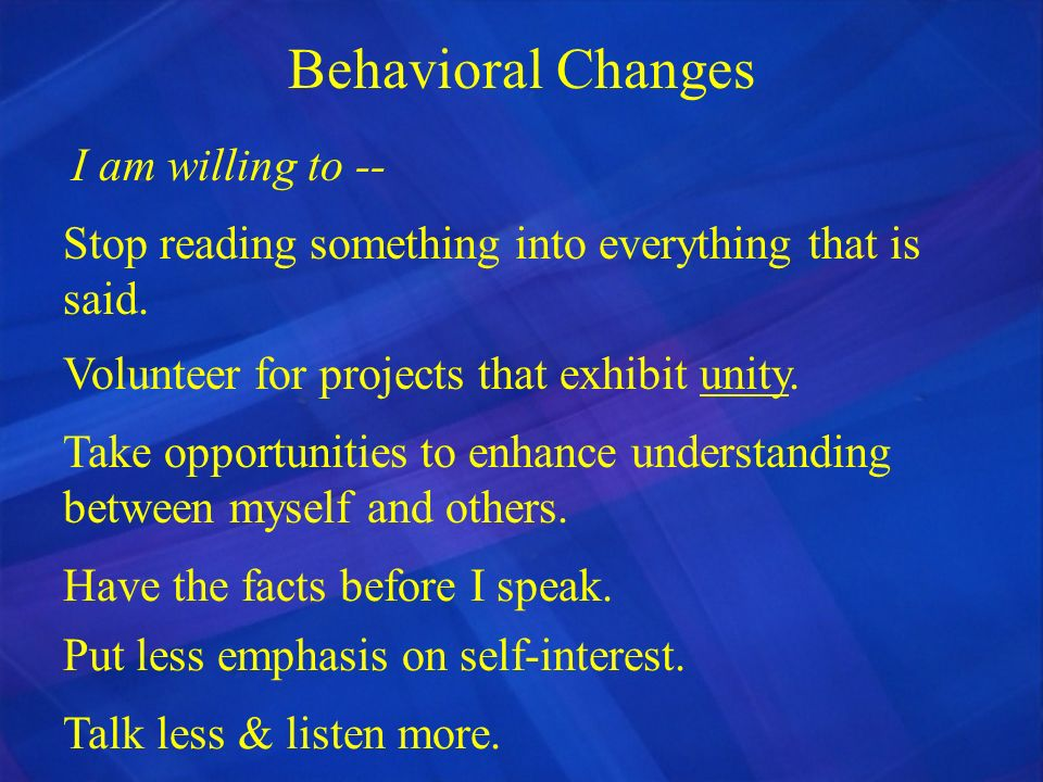 Behavioral Changes I am willing to --