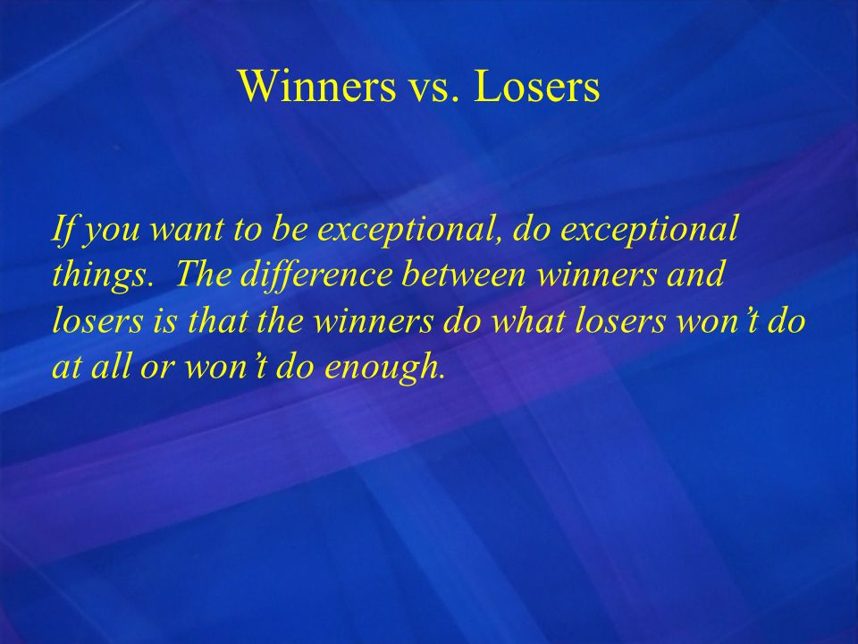 Winners vs. Losers