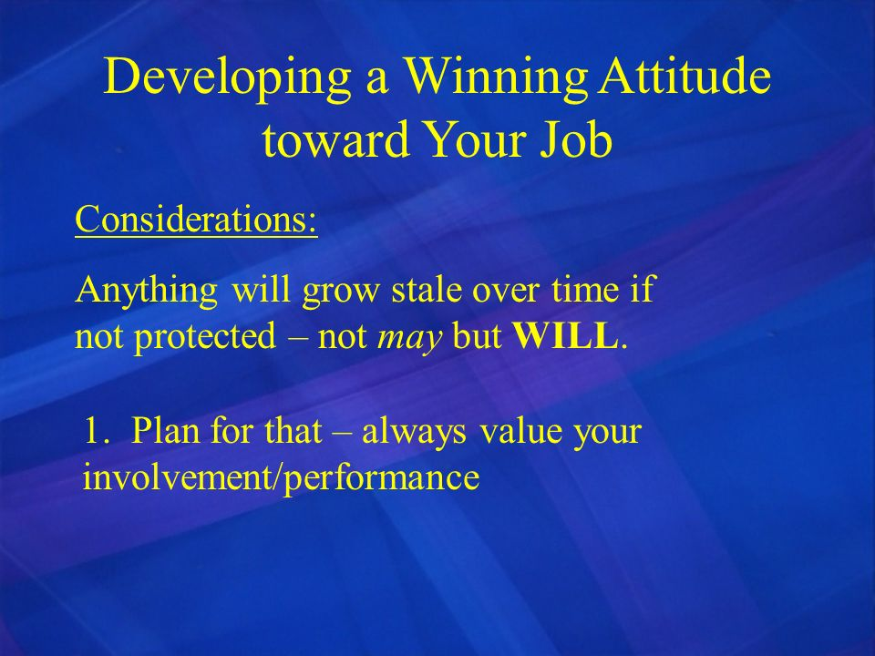 Developing a Winning Attitude toward Your Job