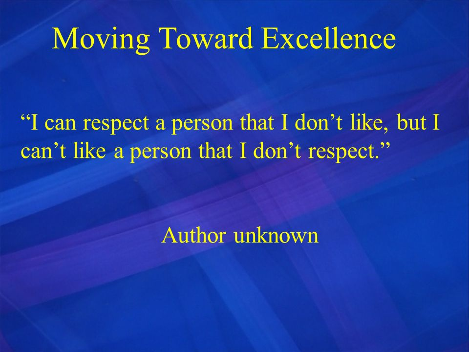 Moving Toward Excellence