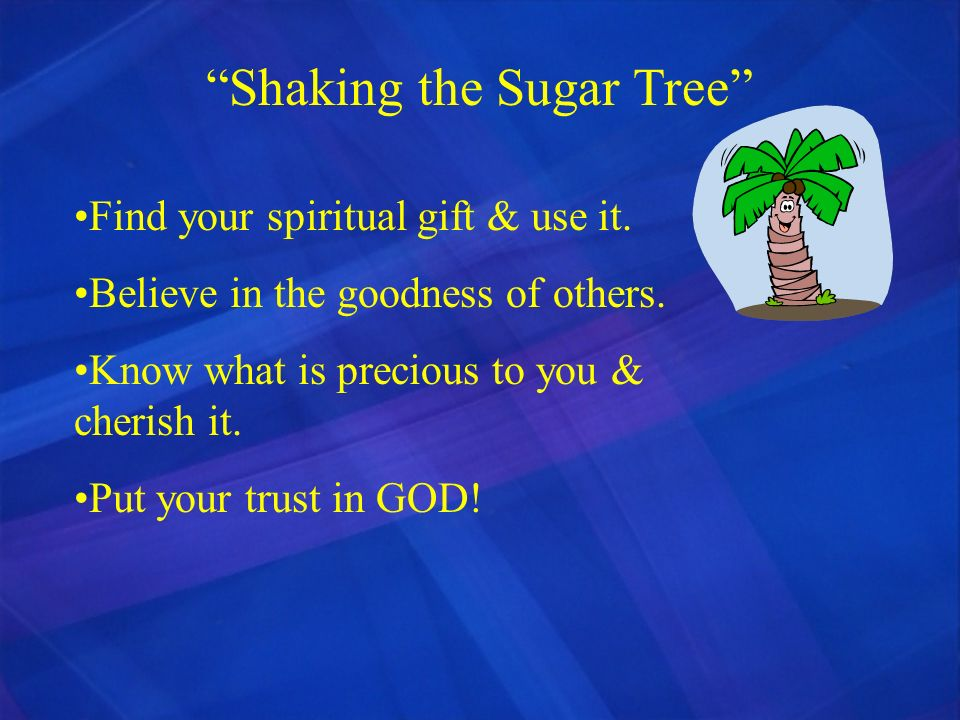Shaking the Sugar Tree