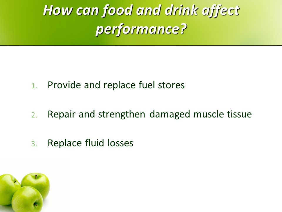 How can food and drink affect performance
