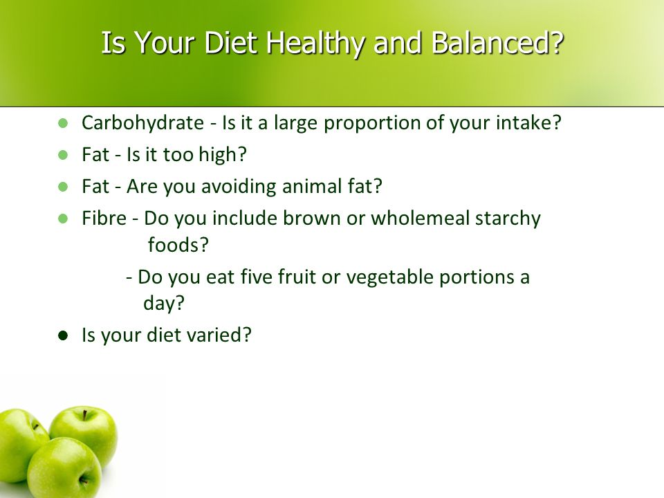 Is Your Diet Healthy and Balanced