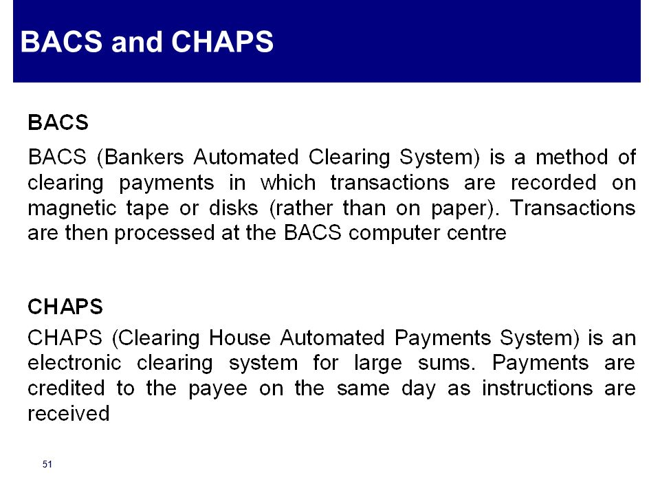 BACS and CHAPS