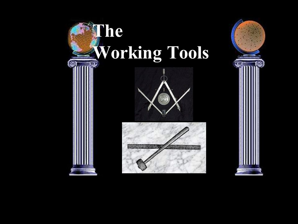 The Working Tools