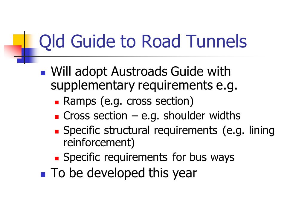 Qld Guide to Road Tunnels