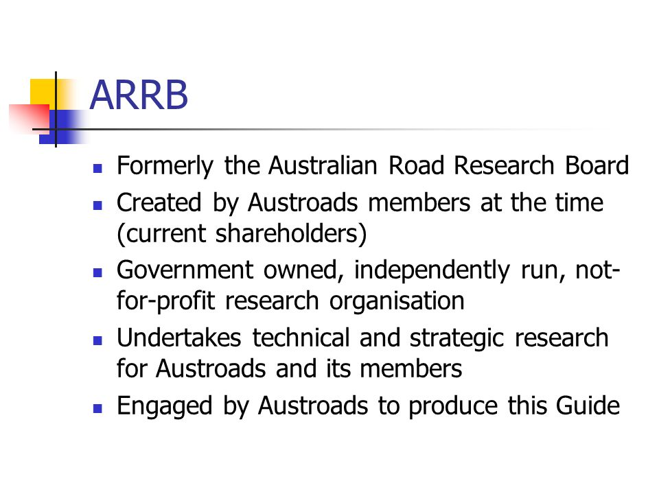 ARRB Formerly the Australian Road Research Board