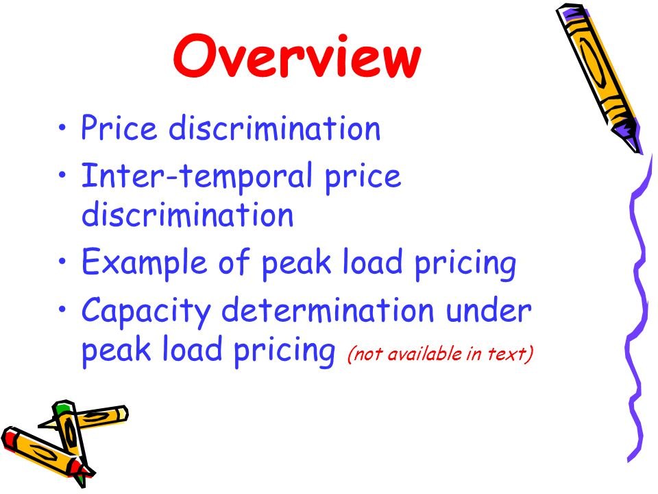Overview Price discrimination Inter-temporal price discrimination