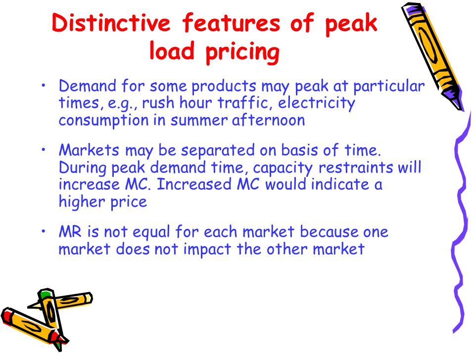 Distinctive features of peak load pricing