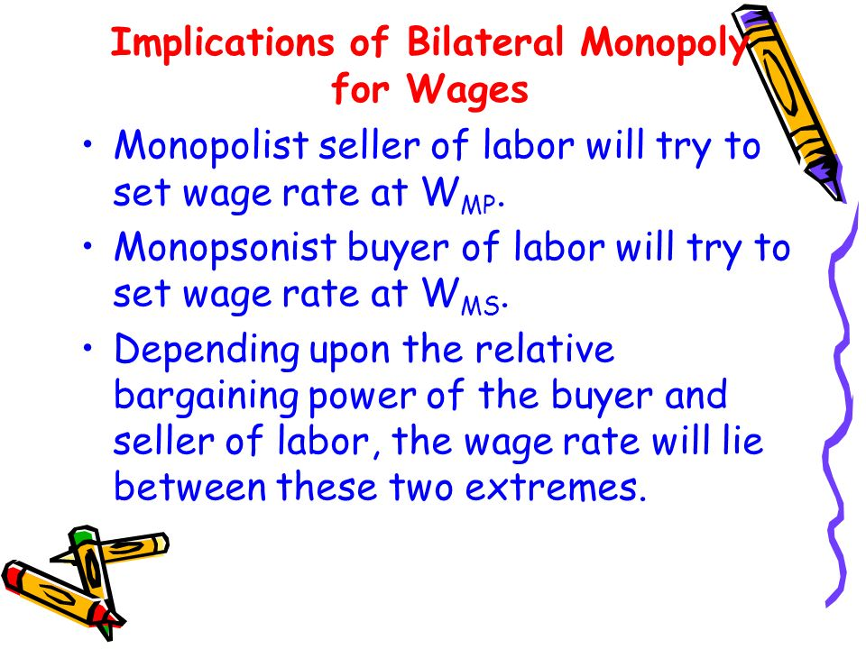 Implications of Bilateral Monopoly for Wages