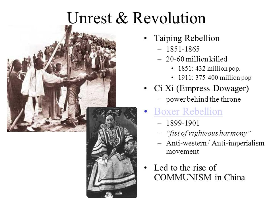 Unrest & Revolution Boxer Rebellion Taiping Rebellion