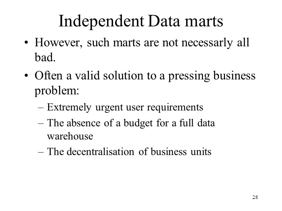 Independent Data marts