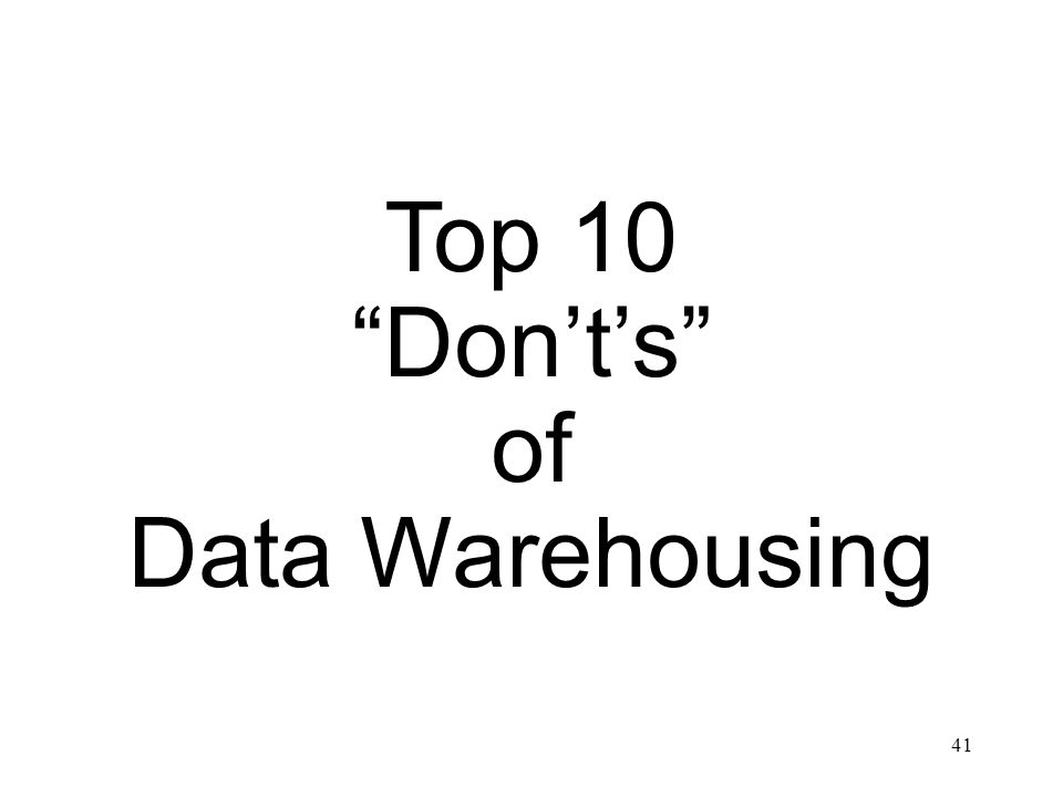 Top 10 Don't's of Data Warehousing