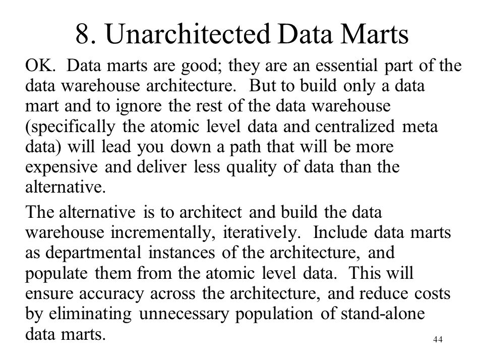 8. Unarchitected Data Marts