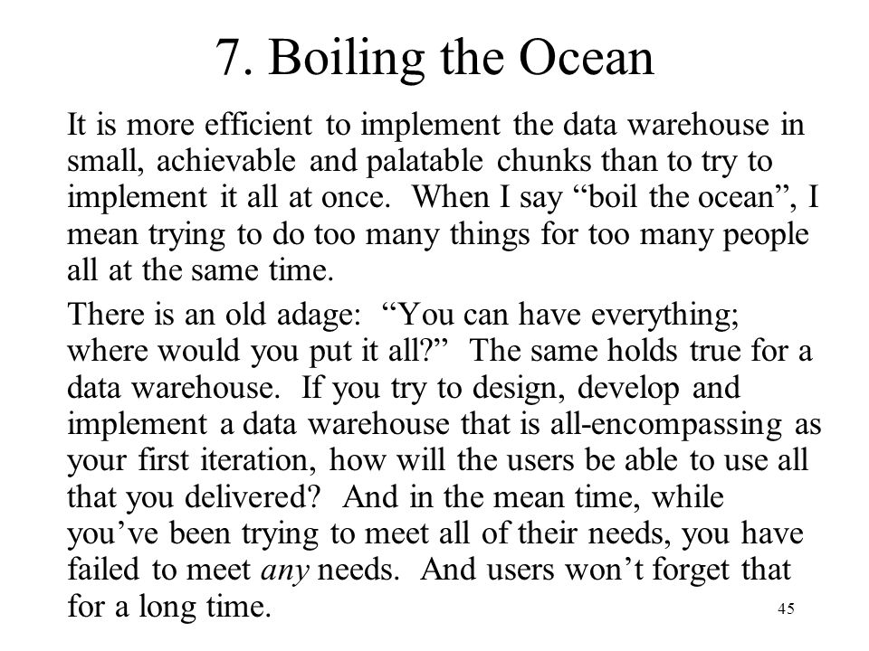 7. Boiling the Ocean