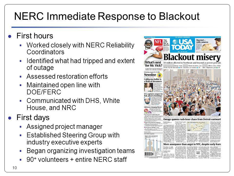 NERC Immediate Response to Blackout