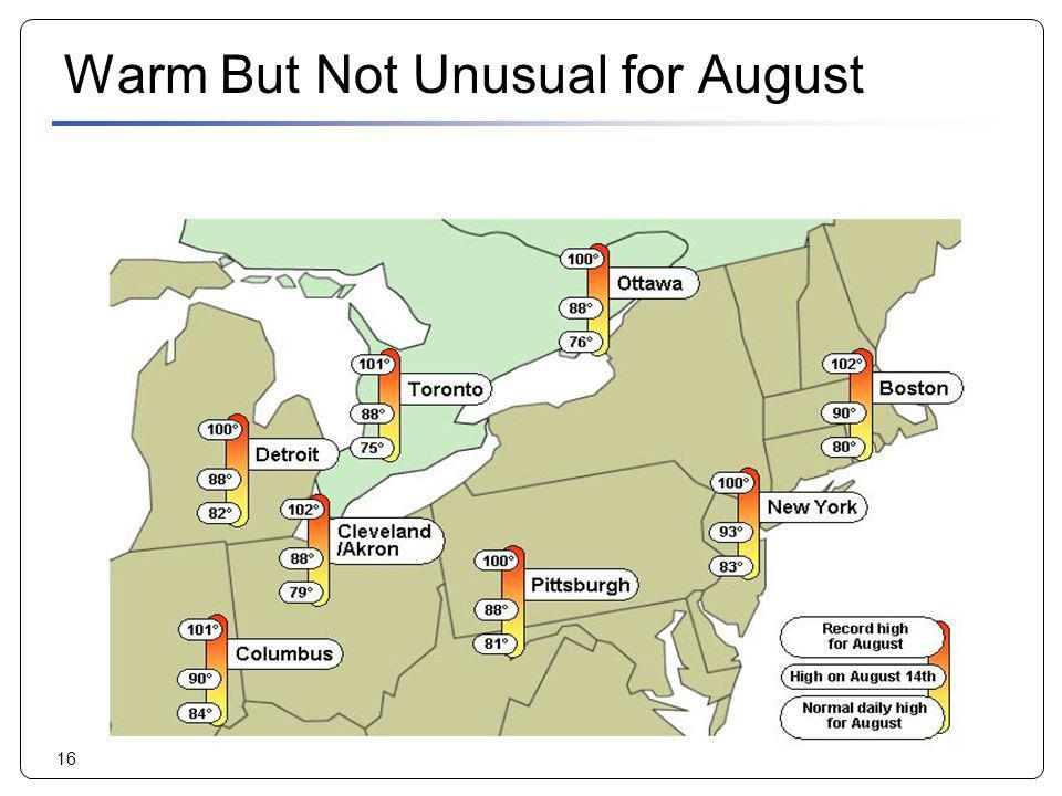 Warm But Not Unusual for August